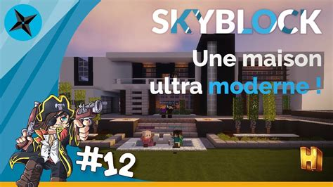 Let's Play Hyparia #12  Skyblock, Une Maison Ultra