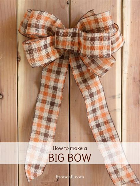 make a bid how to make a big bow for a wreath big bows wreaths and