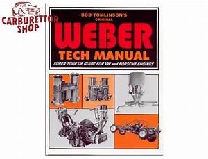 Bob Tomlinson U0026 39 S Original Weber Tech Manual Super Tune