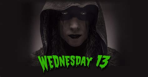 Welcome To The Official Wednesday 13 Website