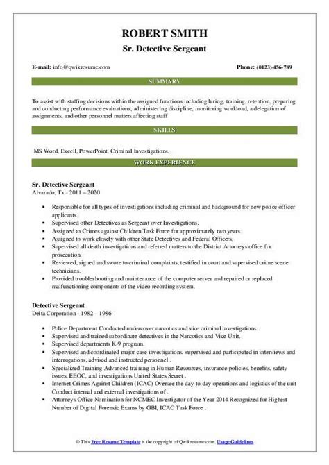 This is another resume section of our sample resume website, which already has more than seventy different resume categories. Detective Sergeant Resume Samples | QwikResume