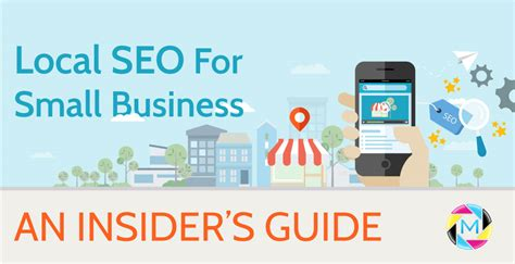 Small Business Seo by Local Seo For Small Business An Insider S Guide Mvmg