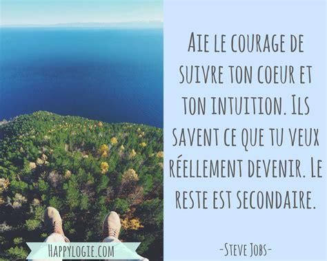 Aie Le Courage De Suivre Ton Coeur