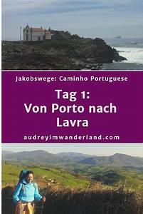 Porto Nach Schweiz : caminho portugues 1 von porto nach lavra jacobsweg ~ Watch28wear.com Haus und Dekorationen