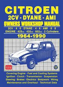 Citroen 2cv Dyane Ami Owners Workshop Manual 1964