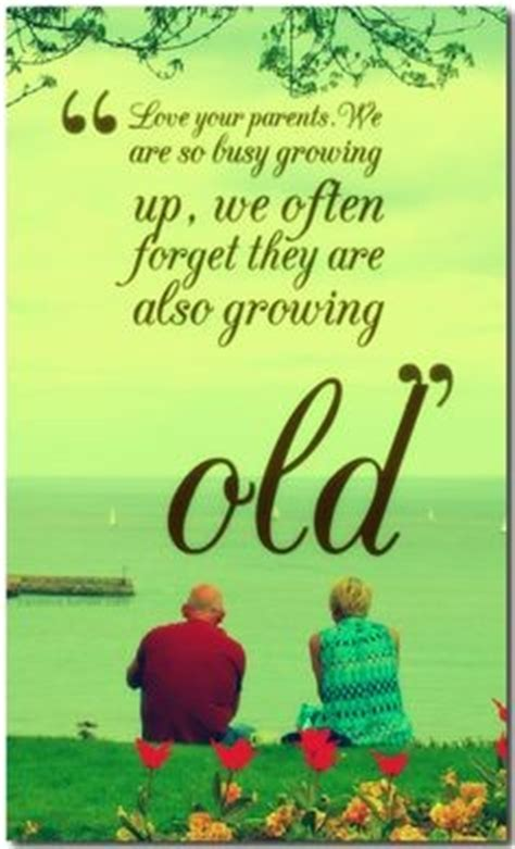 Parents Growing Older Quotes