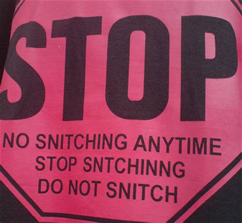 stop snitching quotes