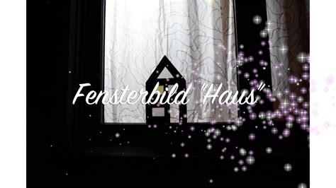 Fensterdeko Weihnachten Tedi by Fensterbild Haus Weihnachten Advent Deko Basteln Mit