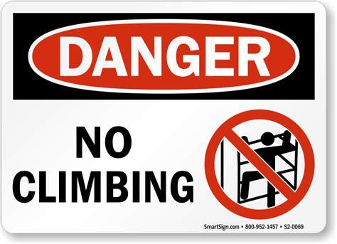 Floor Crane by No Climbing Osha Danger Sign Ships Fast Amp Free Sku S2