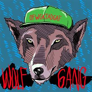 *FLOCKGANG>: OFWGKTADGAF...gettin big