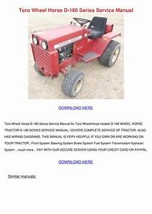 Toro Wheel Horse D 180 Series Service Manual By Dylanbrunson