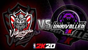 2k20 - Vikings 2k Vs Unrivalled - Pro Am Ranked Match Up