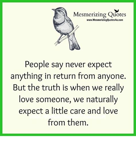 Never Expect From Someone Quotes