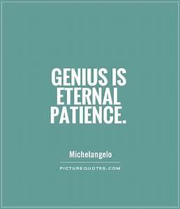 Patience Quotes... Military Genius Quotes