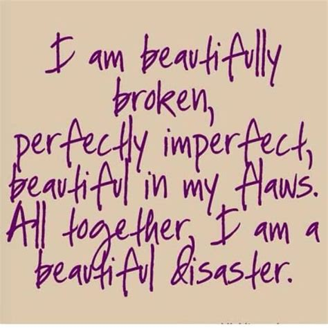 Im A Beautiful Mess Quotes