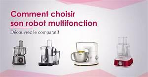 Robot Cuisine Multifonction : comparatif des meilleurs robots multifonctions en 2018 ~ Farleysfitness.com Idées de Décoration
