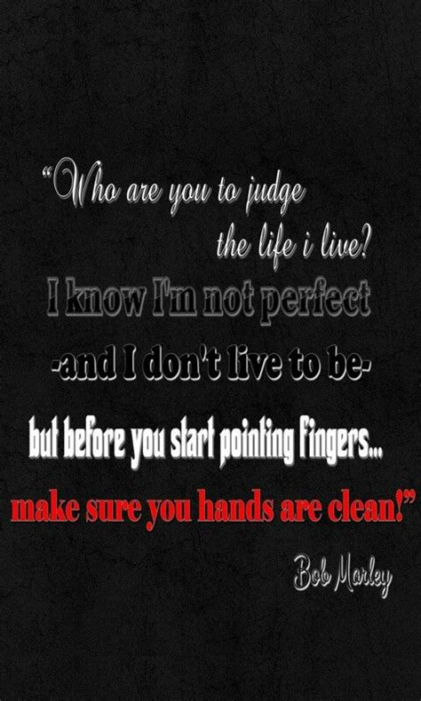 Unless Your Hands Are Clean Quotes