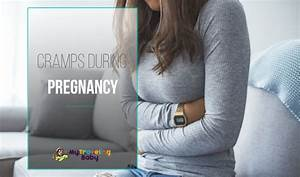 Cramping During Early Pregnancy