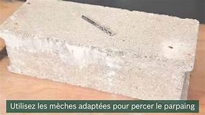 Percer Dans Du Carrelage : tuto comment percer dans du parpaing youtube ~ Dailycaller-alerts.com Idées de Décoration