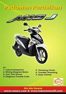 Pedoman Perbaikan Sepeda Motor Mio J Injeksi