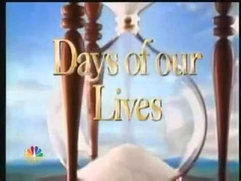 Days Of Our Lives Opening Song Youtube