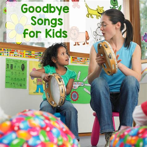 preschool goodbye songs that and teachers 767 | Goodbye Songs for Kids