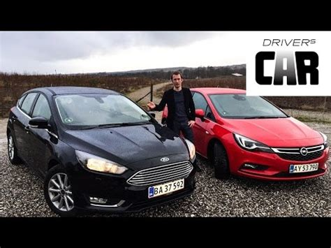 Opel Uk by Opel Astra Vs Ford Focus 2016