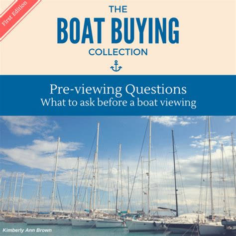 Boats Questions by Boat Buying Pre Viewing Questions Digital Sailing
