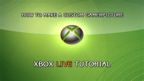 xbox 360 how to make a custom gamerpicture