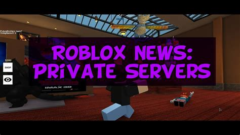 roblox news private servers youtube