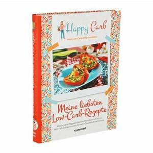 Happy Carb Buch : happy carb profipaket mit low carb kochbuch ~ Buech-reservation.com Haus und Dekorationen