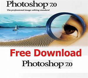 Adobe Photoshop 70 Free Download Offline Softwares