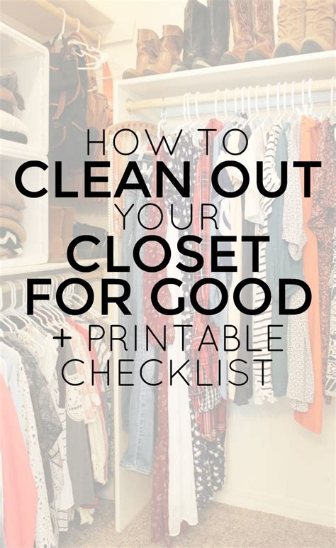 how to clean out your closet for plus free printable