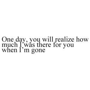 When Your Gone Quotes Tumblr