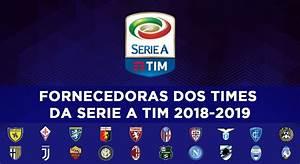 Serie A Tim : serie a tim 2018 2019 fornecedoras de uniformes dos 20 clubes mantos do futebol ~ Orissabook.com Haus und Dekorationen