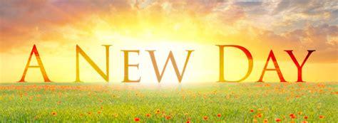 """""""it's A New Dawn"""