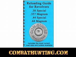 Reloading Guide Revolvers Reloading Guide For Revolvers