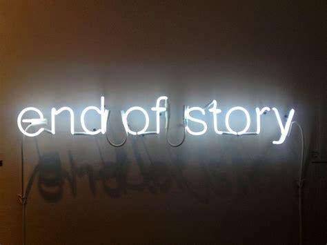 Artmrkt 2013 End Of Story Neon Sign  Lynn Friedman Flickr