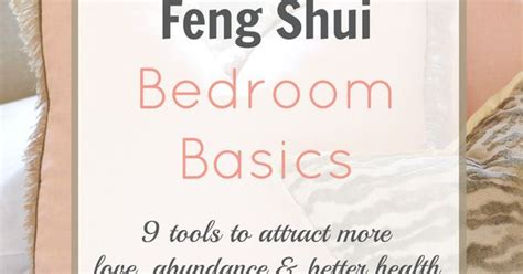 Feng Shui In Bedroom To Attract feng shui bedroom basics gives you tips on how to attract