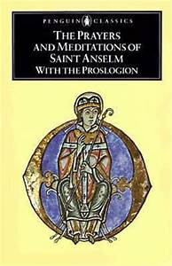 The Prayers and... Anselm Proslogion Quotes