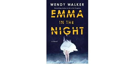 Emma In The Night By Wendy Walker Book Review  Really
