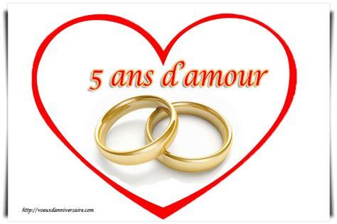 mot pour anniversaire de mariage 5 ans vœux anniversaire de mariage 5 ans texte carte