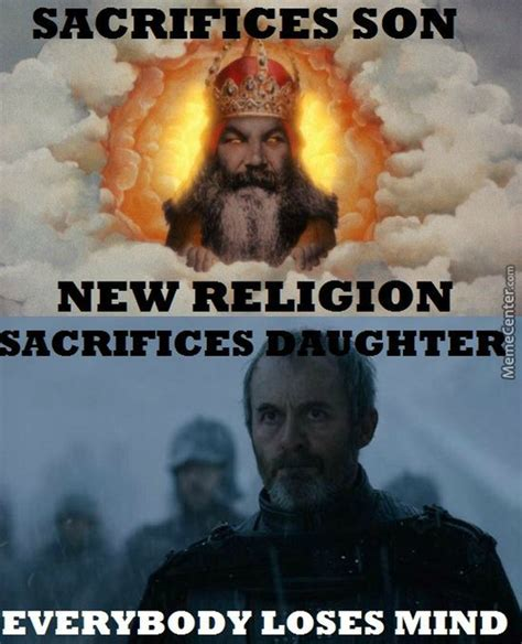 Stannis Baratheon Memes - stannis memes best collection of funny stannis pictures