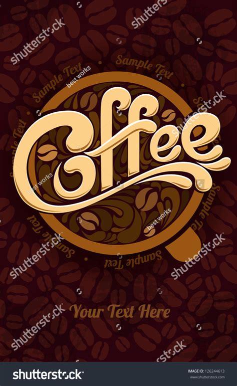 coffee design template stock vector illustration 126244613