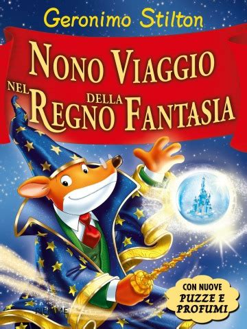 Libreria Puccini Corso Buenos Aires by Il Musical Quot Geronimo Stilton Nel Regno Della Fantasia Quot A