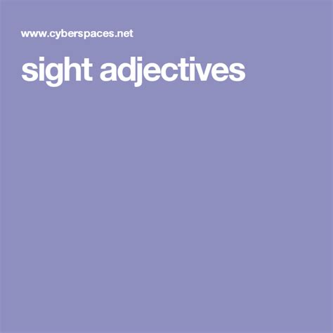sight adjectives  images adjectives sights senses