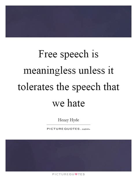 Funny Hate Speech Quotes