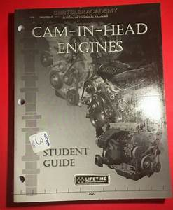 2007 Cam In Head Engines Student Guide Chrysler Academy