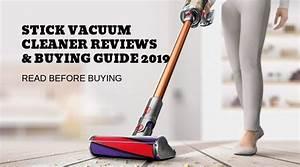Stick Vacuum Cleaner Reviews  U0026 Buying Guide 2019