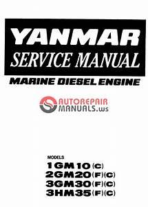 Yanmar Marine 1gm10  2gm20  3gm30  3hm35 Service Manual